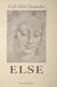 Else - första delen i romansviten Triumf och tragedi.